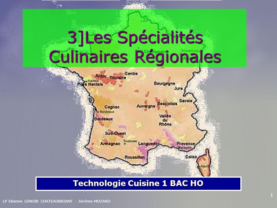 3]Les Spécialités Culinaires Régionales